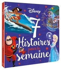 Disney - 7 histoires pour la semaine.