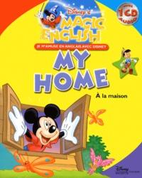Disney - A la maison : My home. 1 CD audio