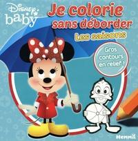 Disney baby - Je colorie sans déborder Les saisons.