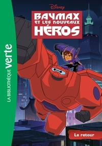 Galabria.be Baymax et les nouveaux héros Tome 1 Image
