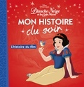 Disney - Blanche-Neige - L'histoire du film.