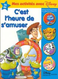Disney - C'est l'heure de s'amuser 5 / 6 ans.