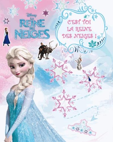 Disney - C'est toi la reine des neiges !.