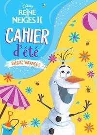 Disney - Cahier d'été spécial vacances La Reine de Neiges II.