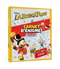 Disney et Laurence Féraud - Carnet d'énigmes La bande à Picsou - En route pour l'aventure !.