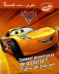 Disney - Cars 3 : devenir un as de la course.