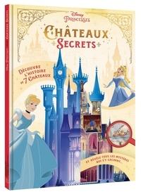 Livres téléchargeables gratuitement pour téléphones Châteaux secrets Disney Princesses (French Edition)