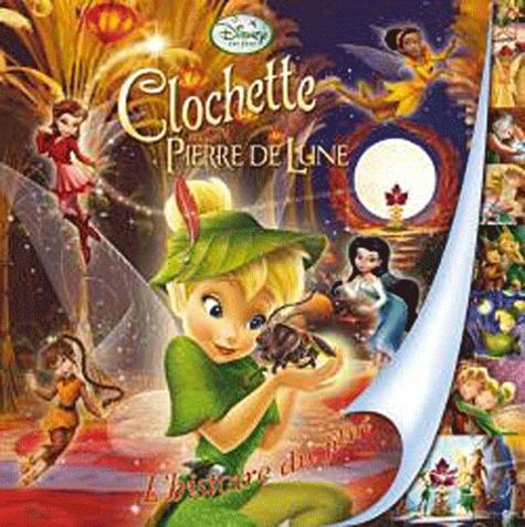Disney - Clochette et la Pierre de Lune - L'histoire du film.