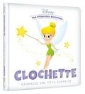 Disney - Clochette organise une fête surprise.