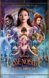 Disney Collectif et Christophe Rosson - Casse-noisette et les quatre royaumes - Le roman du film.