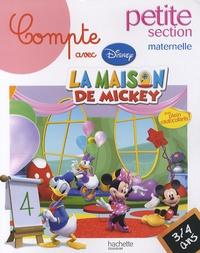 Disney - Compte avec la maison de Mickey petite section maternelle - 3-4 ans.