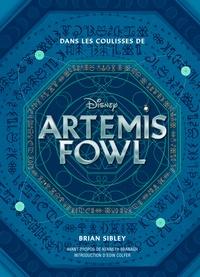 Disney et Brian Sibley - Dans les coulisses de Artemis Fowl.