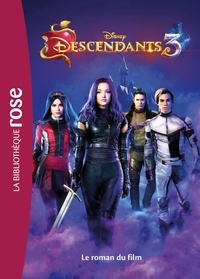 Disney - Descendants 3 - Le roman du film.