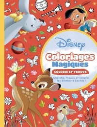 Disney et Sandrine Lamour - Disney Classiques - Coloriages Magiques - Colorie et trouve.