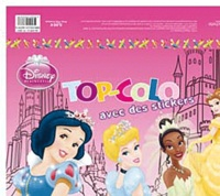 Disney - Disney Princesse - Top-Colo avec des stickers.