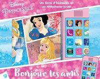 Disney - Disney Princesses - Bonjour les amis - Un livre d'histoire et un téléphone-jouet.