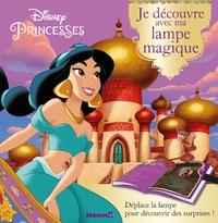 Disney - Disney princesses (Jasmine) - Je découvre avec ma lampe magique.