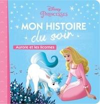 Disney - Disney Princesses - Aurore et les licornes.