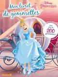 Disney - Disney Princesses - Avec plus de 200 gommettes !.