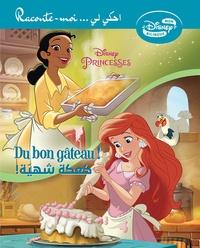 Disney - Disney Princesses - Du bon gâteau !.