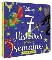 Disney - Disney Spécial Dragons - 7 Histoires pour la semaine.