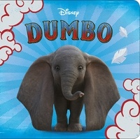 Disney - Dumbo l'histoire du film.