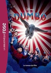 Disney - Dumbo - Le roman du film.