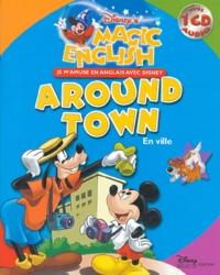 Disney - En ville : Around town. 1 CD audio