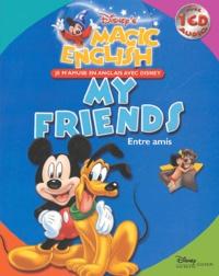 Disney - Entre amis : My friends. 1 CD audio