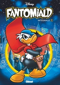 Téléchargements gratuits d'ebooks audio Fantomiald Intégrale 1 (French Edition) 9782344034996 par Disney