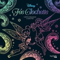 Disney - Fée Clochette - Cartes magiques à gratter.