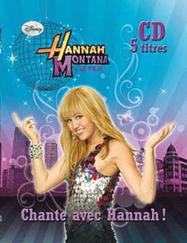 Disney - Hannah Montana le film. 1 CD audio