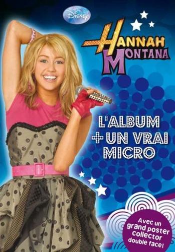 Disney - Hannah Montana  : Ses incroyables aventures : Le secret de Miley; Chassé-croisé; Camping en forêt - Avec un micro.