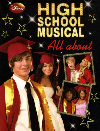 Disney et Catherine Saunders - High school musical - All about.