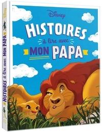 Disney - Histoires à lire avec mon papa.