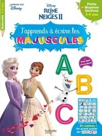 Disney - J'apprends à écrire les majuscules Disney La Reine des Neiges II - Petite et moyenne sections.