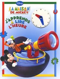 Disney - J'apprends à lire l'heure.