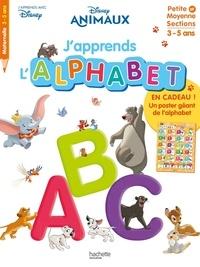 Disney - J'apprends l'alphabet Disney Animaux - Petite et Moyenne Sections.