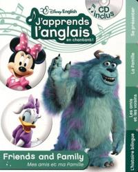 Disney - J'apprends l'anglais en chantant ! - Mes amis et ma famille. 1 CD audio