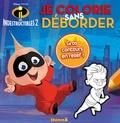 Disney - Je colorie sans déborder Les Indestructibles 2.