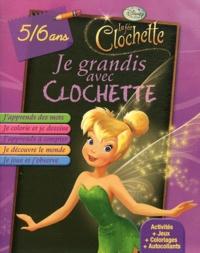 Disney - Je grandis avec Clochette - 5/6 ans.