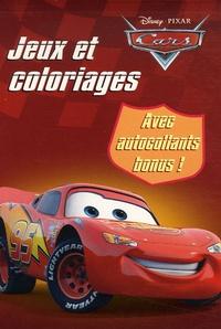 Disney - Jeux et coloriages Cars Quatre Roues - Avec des autocollants bonus !.