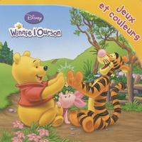 Disney - Jeux et couleurs Winnie L'Ourson.