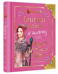 Disney - Journal intime d'Audrey - Descendants 3.
