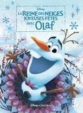 Disney - Joyeuses Fêtes avec Olaf - La Reine des Neiges.