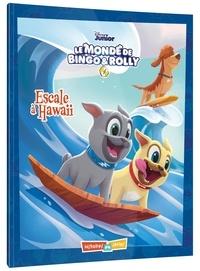 Disney Junior - Le monde de Bingo & Rolly  : Escale à Hawaï.