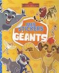 Disney Junior - Mes stickers géants La garde du Roi Lion.