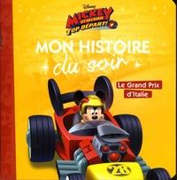 Disney Junior - Mickey et ses amis, top départ ! - Le Grand Prix d'Italie.
