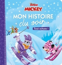 Disney Junior - Mickey et ses amis Top départ ! Tout schuss !.