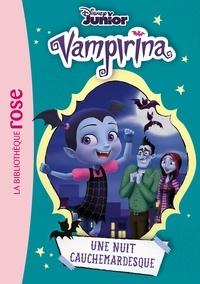 Disney Junior - Vampirina Tome 4 : Une nuit cauchemardesque.